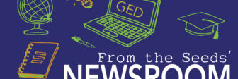 From the Newsroom - Seeds of Literacy Expands Services, Offers GED Prep in Spanish